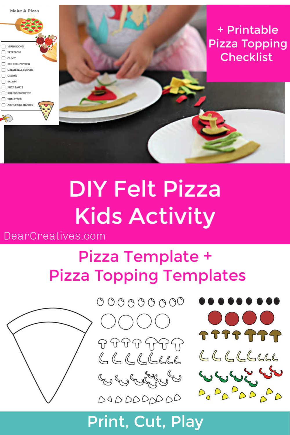 Make Play Pizza! Kids Activity -includes free printable templates for pizza, pizza topping and pizza making checklist. Plus, full instructions. Print, cut, play, learn - have fun with the kids today! DearCreatives.com