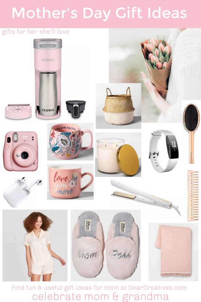 Mother's Day Gift Ideas - See this list of affordable, fun and useful ideas for mom, grandma or...Gifts they will love and use! DearCreatives.com