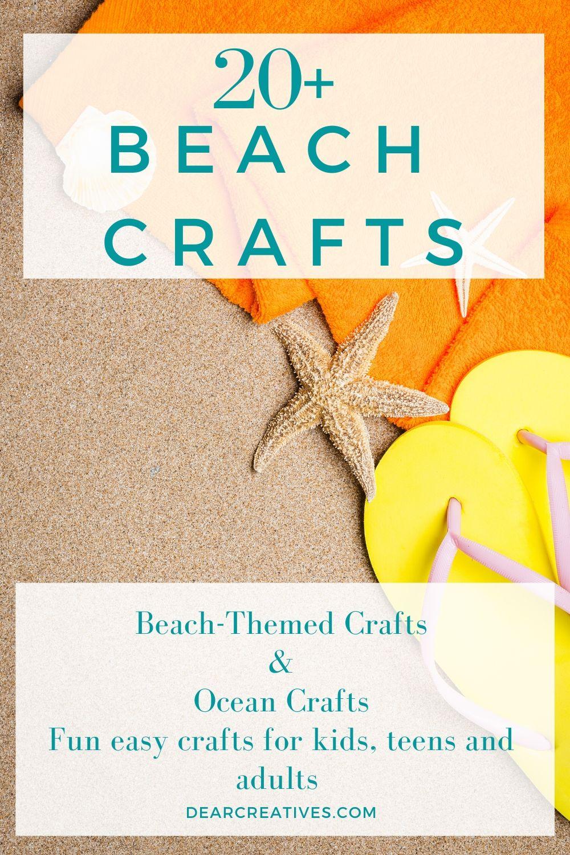 Beach Crafts – Fun Easy Ideas Anyone Can Make!