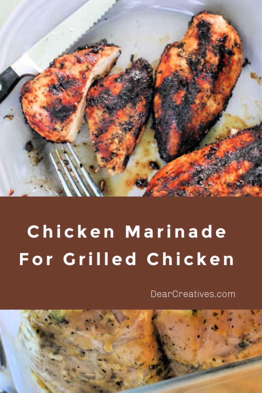 Chicken Marinade For Grill - Flavorful chicken marinade perfect for grilling chicken! DearCreatives.com