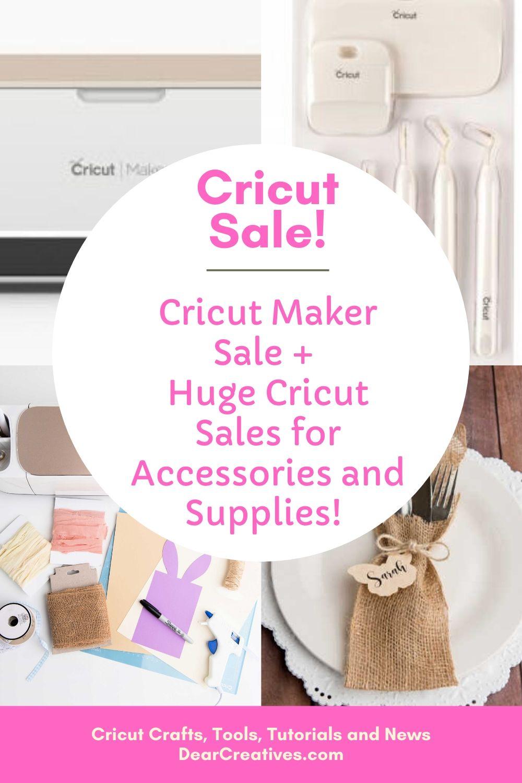 Cricut Maker Sale! + Cricut Sale Materials And Accessories