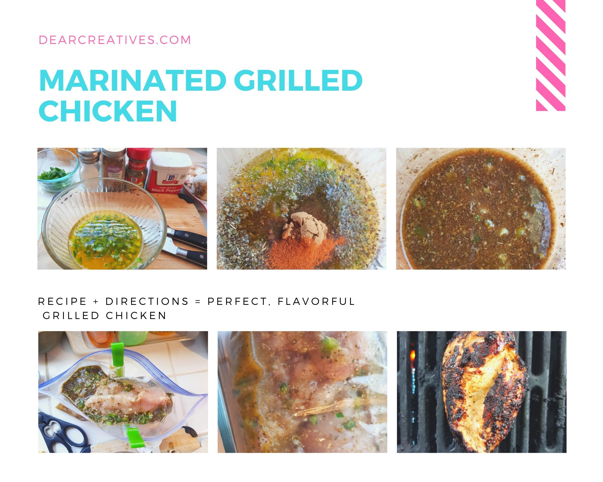 MARINATED GRILLED CHICKEN = Recipe plus instructions = Easy to make ahead of time, marinate and grill the chicken. DearCreatives.com