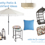 Wishlist - Pretty Patio Ideas and Backyard Oasis_spruce up your outdoor living space with this wish list of must-have ideas. DearCreatives.com