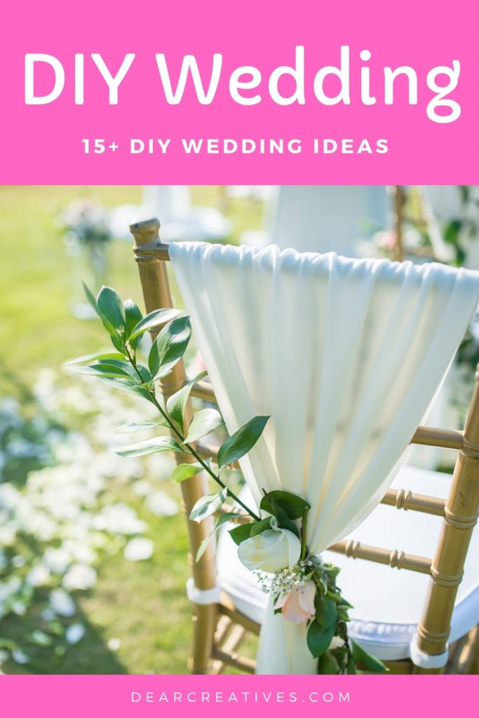 DIY Wedding - These DIY Wedding Ideas are just a few of our favorites, see them plus links to the best wedding and event planning Pinterest boards. You will love all the ideas for planning and making your wedding a success! DearCreatives.com