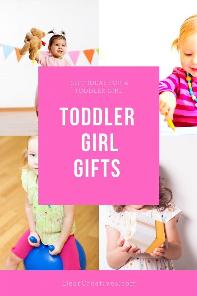 Toddler Girl Gifts - These gift ideas for girls will provide you with a selection of toddler girl birthday gifts that encourage creativity, playtime, and physical activity... Grab these gift ideas for a toddler girl at DearCreatives.com use the list of gift ideas for birthdays, special occasions, holidays or Christmas.