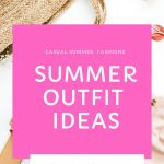 summer outfit ideas - casual outfits, swimwear and other summer styles for women. DearCreatives.com